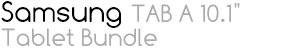 "Samsung TAB A 10.1"" Tablet Bundle"